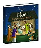 """Afficher """"Noël la merveilleuse histoire"""""""