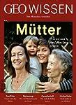 GEO Wissen / 52/2013 - Mütter