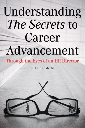Understanding the Secrets to Career Advancement: Through the Eyes of an HR Director