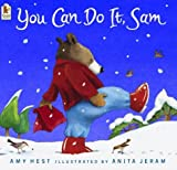 You Can Do it, Sam by Amy Hest (2004-11-01)
