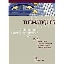 Code thématique - Droit bancaire et financier européen
