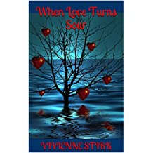 When Love Turns Sour