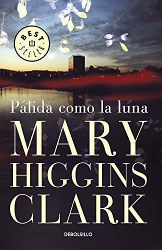 Pálida como la luna eBook: Mary, Higgins Clark: Amazon.es: Tienda ...