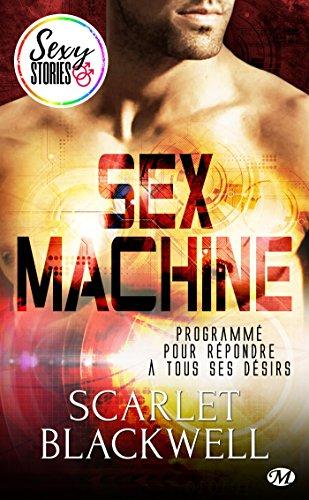 Sex Machine - Sexy Stories (Milady Sexy Stories)