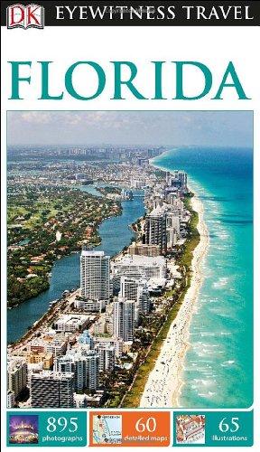 DK Eyewitness Florida (Dk Eyewitness Travel Guides Florida)