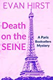 Death on the Seine (Paris Booksellers Book 1) by Evan Hirst