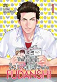 High School Life of a Fudanshi Vol. 1, The