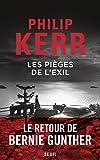 pièges de l'exil (Les) | Kerr, Philip (1956-....). Auteur
