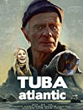 Tuba Atlantic [OV]