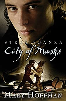 Stravaganza - City of Masks by [Hoffman, Mary]