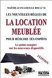 Telecharger Livres Les nouvelles regles de la location meublee pour reduire ses impots Nouvelle edition (PDF,EPUB,MOBI) gratuits en Francaise