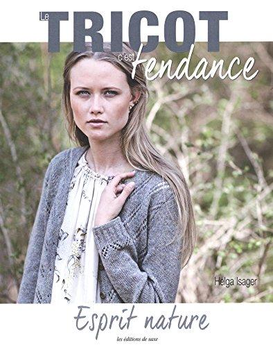 Le tricot c'est tendance : Esprit nature