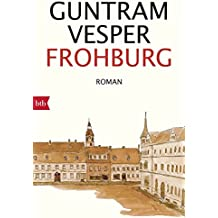 Frohburg: Roman