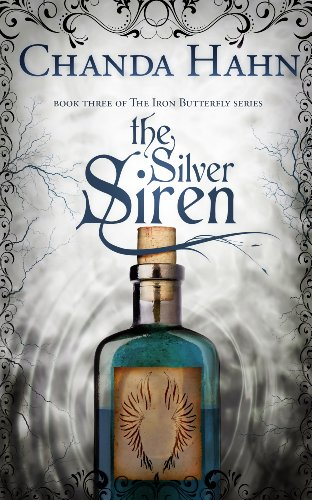 The Silver Siren (The Iron Butterfly Series Book 3) (English Edition)