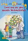 Conni-Erzählbände 10: Conni und das ganz spezielle Weihnachtsfest (farbig illustriert)