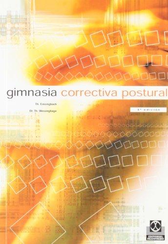 Gimnasia Correctiva Postural (Medicina) por Th. Eisingbach