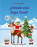 Best Libros de los niños de Navidad - Navidad Libro: Donde esta Papa Noel: Spanish Christmas Review