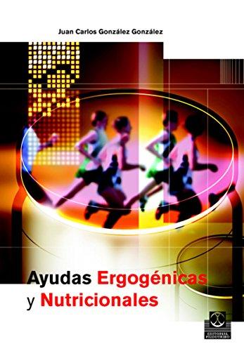 Ayudas ergogénicas y nutricionales (Nutrición) eBook: Juan Carlos ...