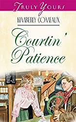 Courtin' Patience (Truly Yours Digital Editions Book 351)