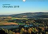 Wunderbare Oberpfalz 2019 (Wandkalender 2019 DIN A4 quer): Landschaften und Landmarken um Erbendorf, den Hessenreuther Wald und den Steinwald (Monatskalender, 14 Seiten ) (CALVENDO Natur) - Gerald Just