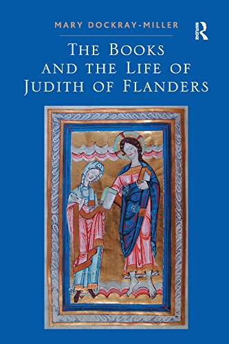 The Books and the Life of Judith of Flanders di Mary Dockray-Miller
