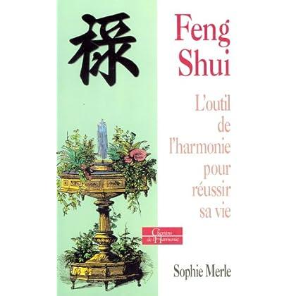 Le feng shui : L'outil pour mieux vivre
