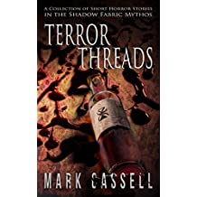 Terror Threads: a collection of horror stories