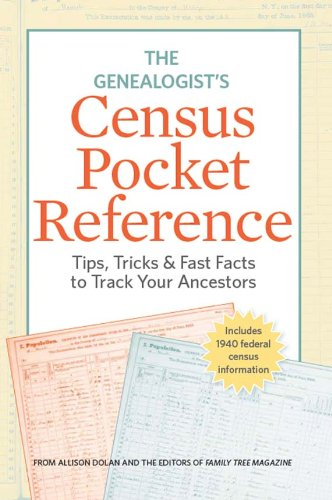 nsus Pocket Reference: Tips, Tricks & Fast Facts to Track Your Ancestors (English Edition) ()