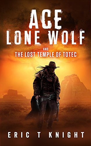 ace-lone-wolf-and-the-lost-temple-of-totec