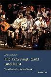 Die Lyra singt, tanzt und lacht: Vom Zauber kretischer Musik (Sedones) - Arn Strohmeyer