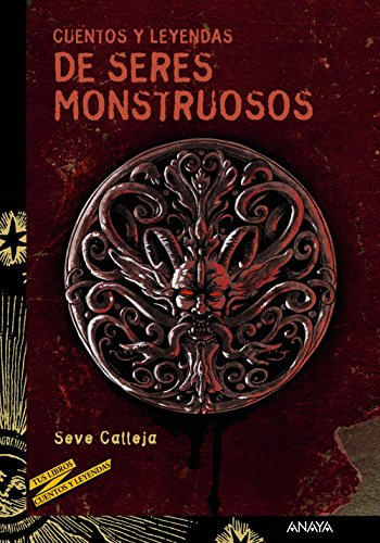 Cuentos y leyendas de seres monstruosos ...