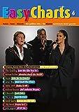 Easy Charts: Die größten Hits spielerisch leicht gesetzt. Band 6. Klavier / Keyboard. Spielbuch. (Music Factory)