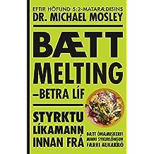 Bætt melting - betri líðan (Icelandic Edition)