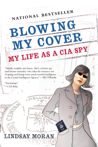 Blowing My Cover: My Life as a CIA Spy (English Edition)