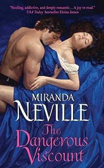 The Dangerous Viscount (The Burgundy Club series Book 2) by [Neville, Miranda]
