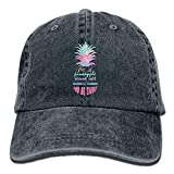 Be A Pineapple - Stand Tall, Wear A Crown, and Be Sweet Inside Adult Sport Adjustable Baseball Cap Cowboy Hat