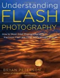 51hki1DxkUL. SL160  - BEST BUY #1 Understanding Flash Photography: How to Shoot Great Photographs Using Electronic Flash and Other Artificial Light Sources Reviews and price compare uk