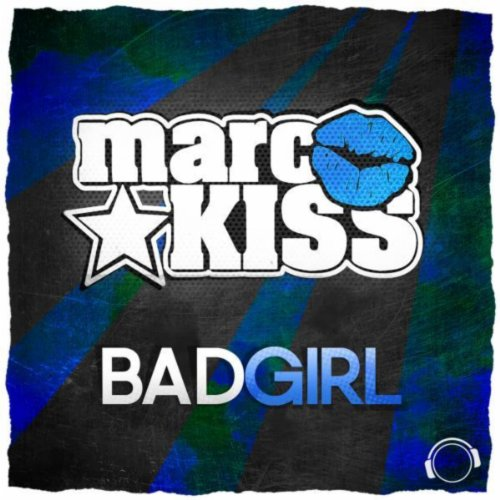 Marc Kiss-Bad Girl (Remix Bundle)