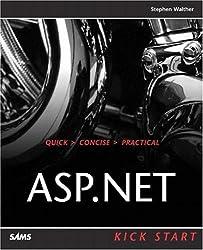 ASP .NET Kick Start by Stephen Walther (2002-12-26)