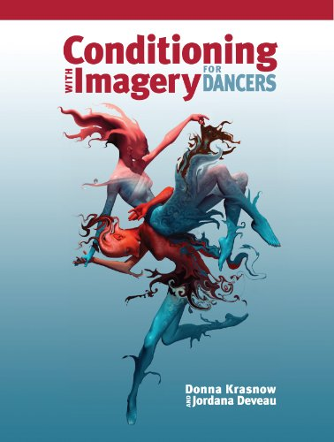 Conditioning with Imagery for Dancers por Donna Krasnow