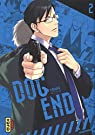 Dog End, tome 2 par Yurikawa