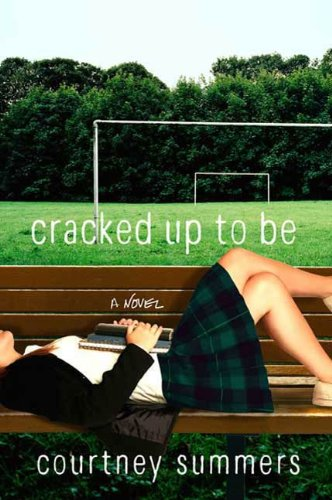 Cracked Up to Be: A Novel (English Edition)