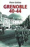 Grenoble 1940-1944