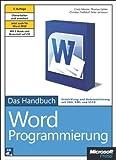 Image de Microsoft Word-Programmierung - Das Handbuch: JetztauchfürWord2010