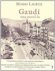 Gaudi Una Novel - Cat par Mario Lacruz
