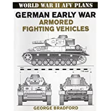 German Early War Armored Fighting Vehicles: World War II AFV Plans