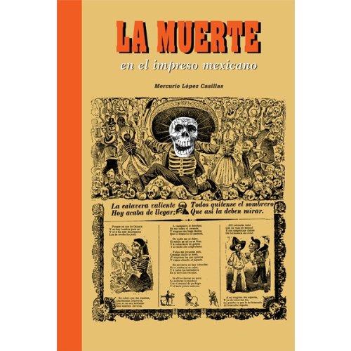 La muerte en el impreso mexicano (BIM) por Mercurio López Casillas