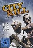 City Kill - Zwei schlimme Finger am Abzug des Gesetzes [Director's Cut]
