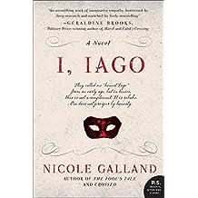 I, Iago: A Novel