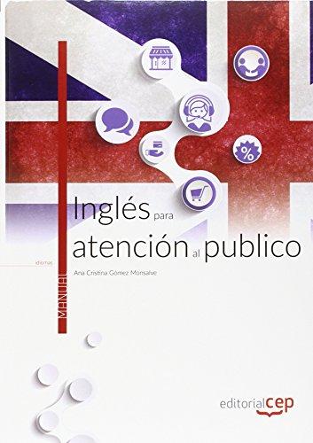 Inglés para atención al público. Manual teórico por Ana Cristina Gómez Monsalve